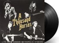 A THOUSAND HORSES Live From Metropolis Studios Vinyl Record 12 Inch BMLG 2017